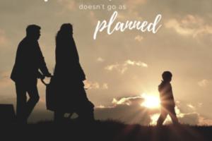 When Motherhood Doesn't Go as Planned