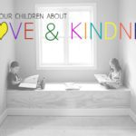 Books that Teach our Children about Showing Love & Kindness Toward Others