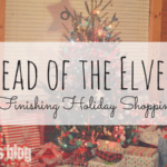 Ahead of the Elves: Tips for Finishing Holiday Shopping Early