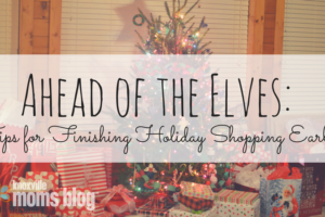 Ahead of the Elves- Early Christmas Shopping