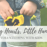 Big Hearts, Little Hands: Volunteering with Kids