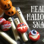 Healthy, Cost Effective Halloween Snacks