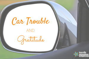 Car Trouble and Gratitude