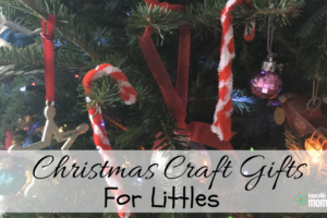 Christmas Craft Gifts for Littles