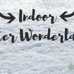 Creating an Indoor Winter Wonderland