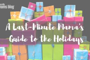 Last-Minute Mama