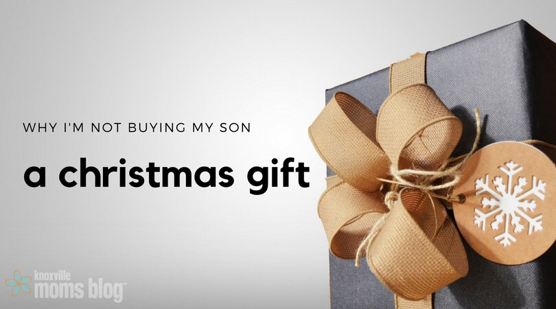 Why I'm Not Buying My Son A Christmas Gift