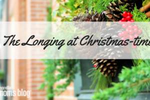 use this longing at Christmas-time