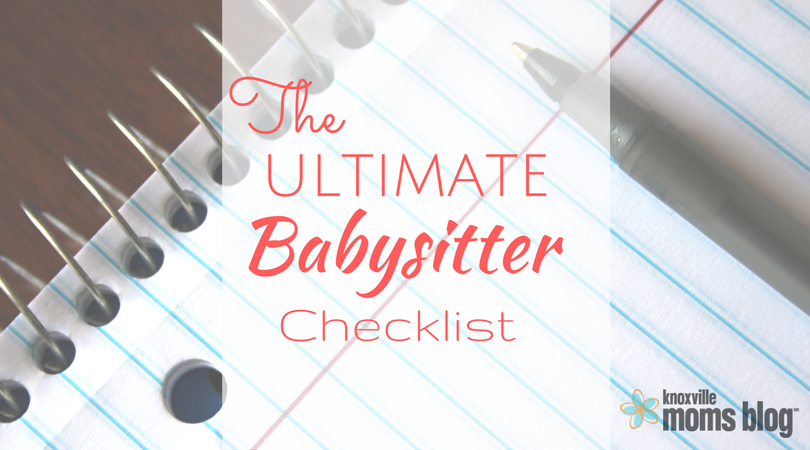 The Ultimate Babysitter Checklist