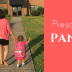Preschool Panic