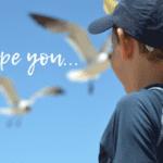 I Hope You…
