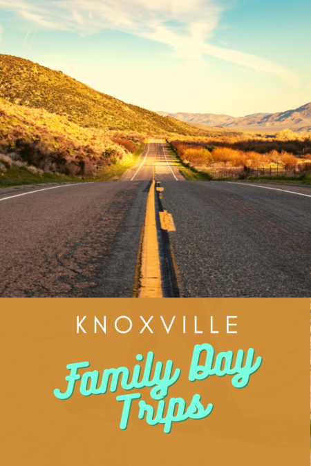 Knoxville Family-Friendly Day Trips