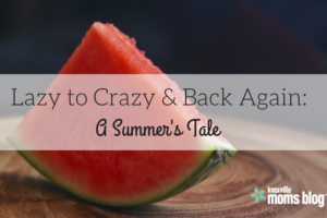 Lazy Crazy Summer Back Again