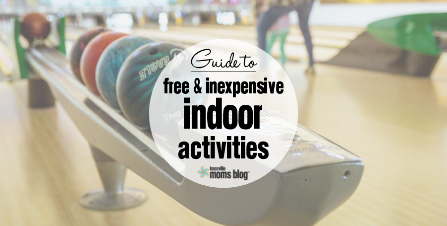 Free And Inexpensive Indoor Activities In Knoxville