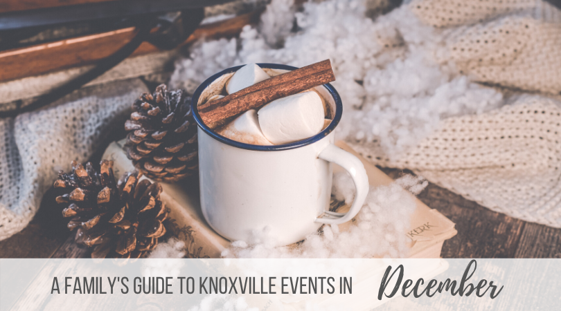 December Knoxville Family Events