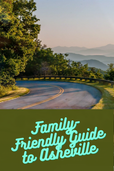 Family-Friendly Guide to Asheville