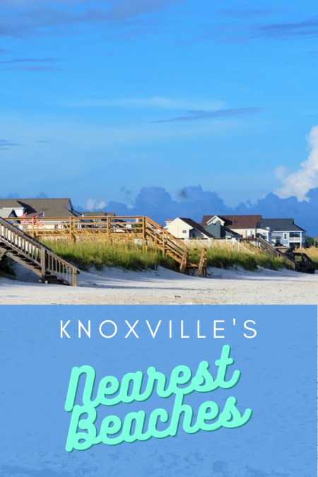20+ Nearest Beaches to Knoxville
