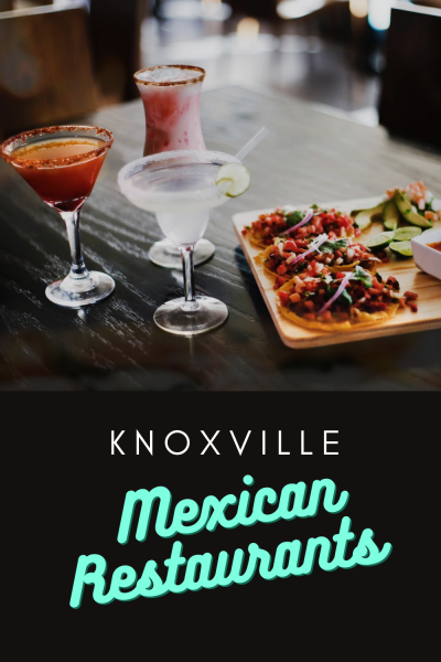 20+ Best Mexican Knoxville Restaurants
